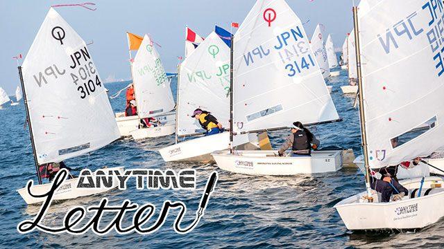ANYTIME Letter | ヨット全日本OPT級選手権にいってまいりました!